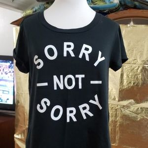 Sorry not  sorry tshirt size S fifth sun